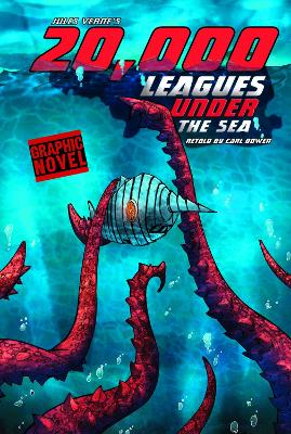 20,000 Leagues Under the Sea by Carl Bowen, Benny Fuentes