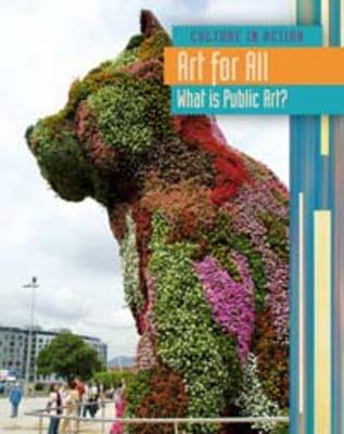 Art for All What Is Public Art? by Laura Hensley