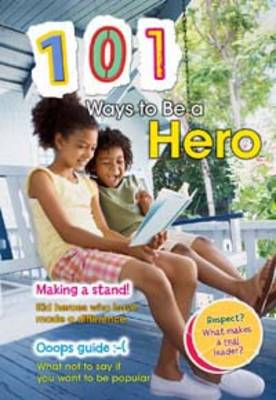 101 Ways to be a Hero by Charlotte Guillain