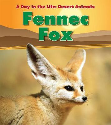 Fennec Fox by Anita Ganeri