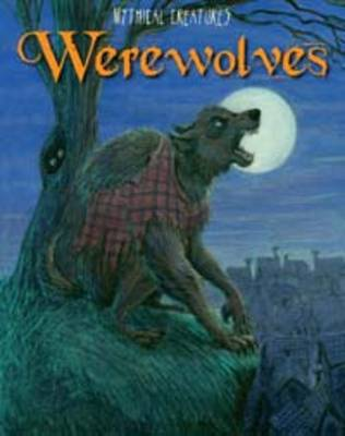 Werewolves by Rebecca Rissman