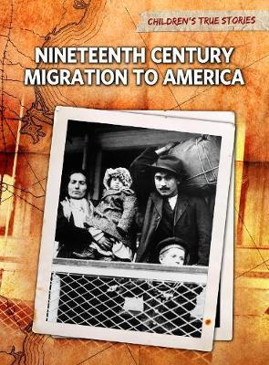 Nineteenth Century Migration to America by John Bliss