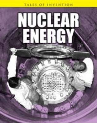 Nuclear Energy by Chris Oxlade