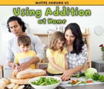 Using Addition at Home by Tracey Steffora