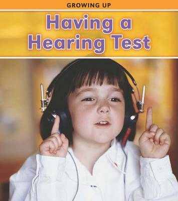 Having a Hearing Test by Vic Parker