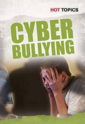 Cyber Bullying by Nick Hunter