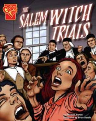 The Salem Witch Trials by Michael Martin, Brian Bascle