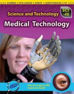 Medical Technology by Ann Fullick