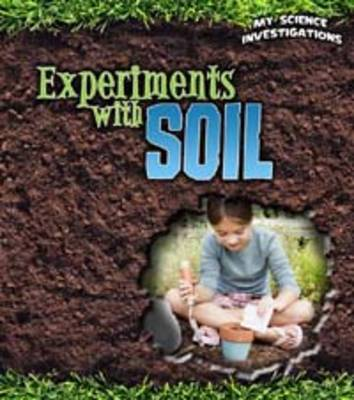 Experiments with Soil by Christine Taylor-Butler