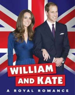 William and Kate A Royal Romance by Jane Bingham