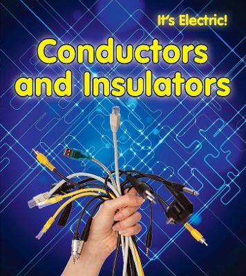 Conductors and Insulators by Chris Oxlade