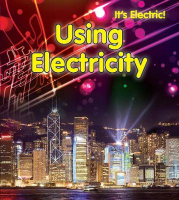 Using Electricity by Chris Oxlade