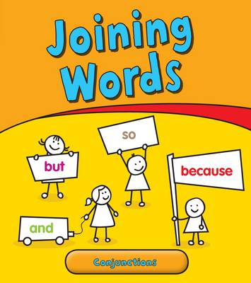 Joining Words Conjunctions by Anita Ganeri