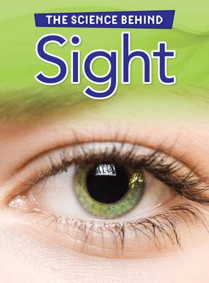 Sight by Louise Spilsbury