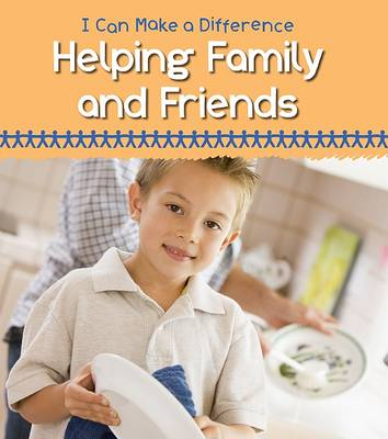 Helping Family and Friends by Victoria Parker