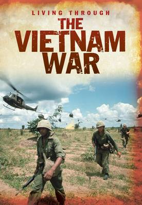 The Vietnam War by Cath Senker