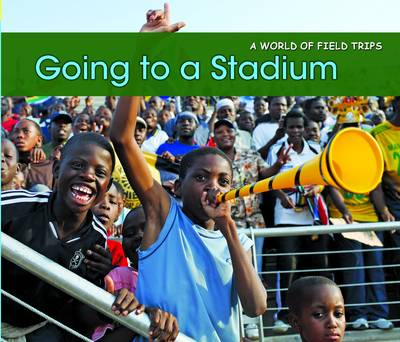 Going to a Stadium by Rebecca Rissman