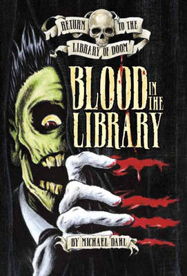 Blood in the Library by Michael Dahl