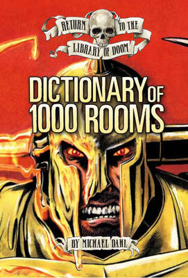 Dictionary of 1000 Rooms by Michael Dahl