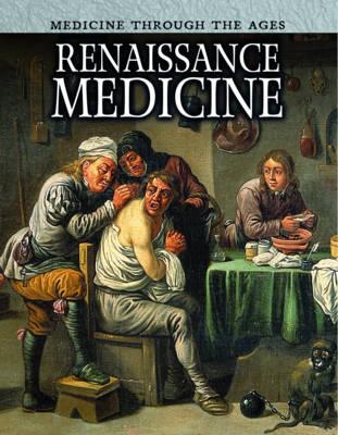 Renaissance Medicine by Nicola Barber