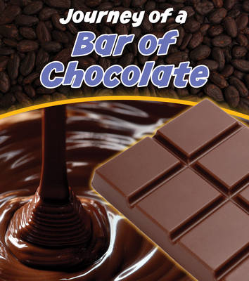 Bar of Chocolate by John Malam
