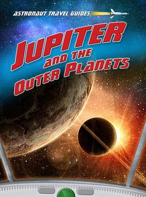 Jupiter and the Outer Planets by Andrew Solway
