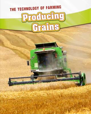 Producing Grains by Barbara A. Somervill