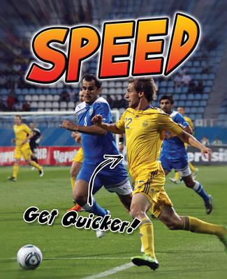 Speed Get Quicker! by Ellen Labrecque