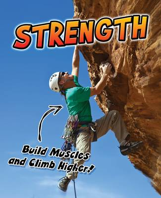 Strength Build Muscles and Climb Higher! by Ellen Labrecque