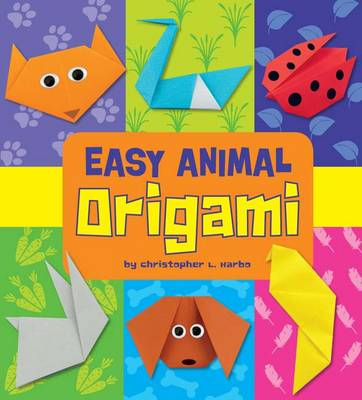 Easy Origami Pack A of 3 by Christopher L. Harbo