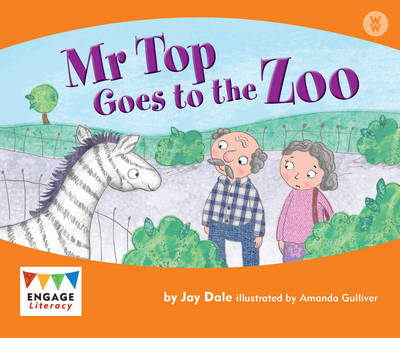 Mr Top Goes to the Zoo by Jay Dale