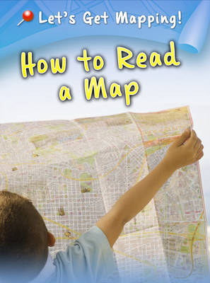 How to Read a Map by Melanie Waldron