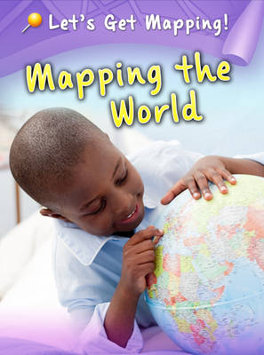Mapping the World by Melanie Waldron