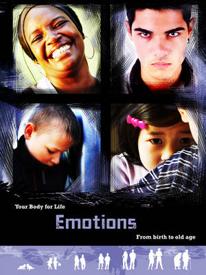 Emotions From Birth to Old Age by Richard Spilsbury