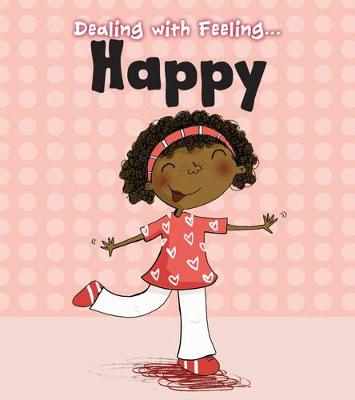 Happy by Isabel Thomas