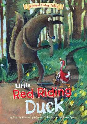 Little Red Riding Duck by Charlotte Guillain