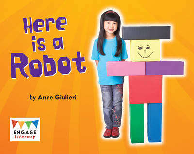 Here is a Robot by Anne Giulieri