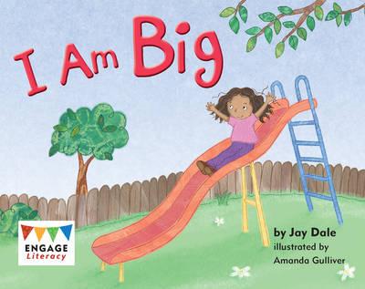 I Am Big by Jay Dale