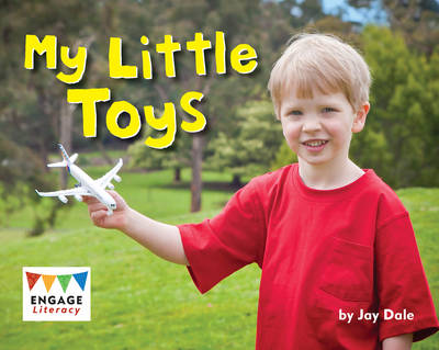 My Little Toys by Jay Dale