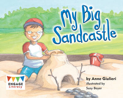 My Big Sandcastle by Anne Giulieri