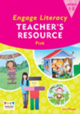 Engage Literacy Pink: Levels 1-2 Teacher's Resource Book by Lisa Thorpe