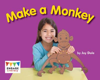Make a Monkey by Jay Dale