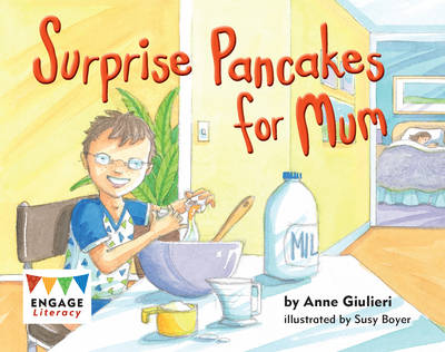 Surprise Pancakes for Mum by Anne Giulieri