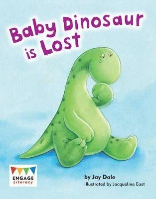 Baby Dinosaur is Lost by Jay Dale
