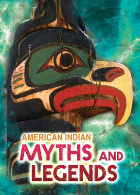 American Indian Stories and Legends by Catherine Chambers