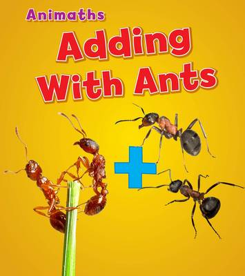 Adding with Ants by Tracey Steffora
