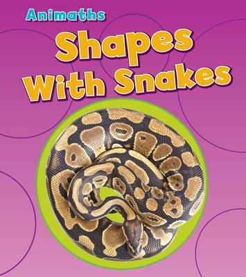 Shapes with Snakes by Tracey Steffora
