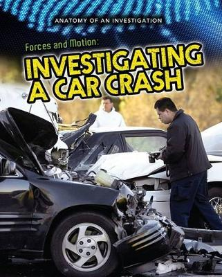 Forces and Motion Investigating a Car Crash by Ian Graham