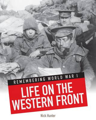 Life on the Western Front by Nick Hunter