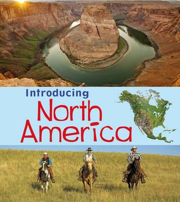 Introducing North America by Chris Oxlade